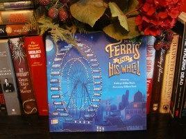 Mr. Ferris and His Wheel by Kathryn Gibbs Davis | wearewordnerds.com