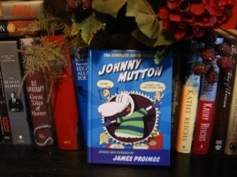 The Complete Adventures of Johnny Mutton by James Proimos