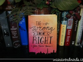 The Wrong Side of Right | wearewordnerds.com