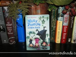 Mary Poppins Comes Back | wearewordnerds.com