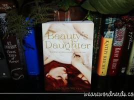 Beautys Daughter | wearewordnerds.com