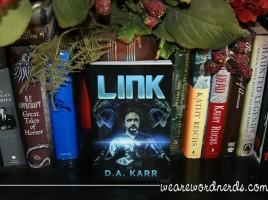 LINK by DA Karr | wearewordnerds.com