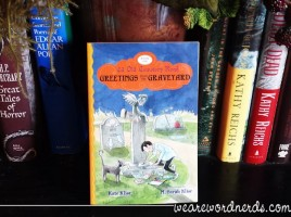 Greetings from the Graveyard (43 Old Cemetery Road) by Kate Klise